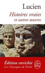 Vente EBooks : Histoires vraies et autres oeuvres  - Lucien