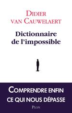 Vente Livre Numérique : Dictionnaire de l'impossible  - Didier van Cauwelaert