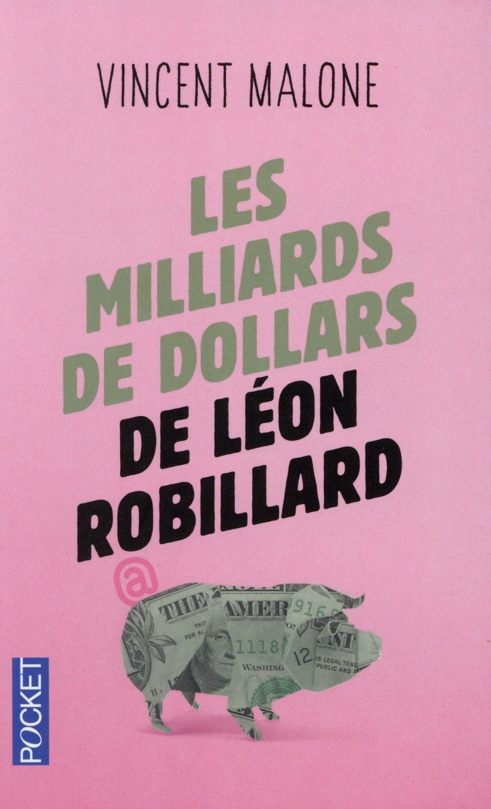 Les milliards de dollars de Léon Robillard