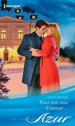 Vente EBooks : Pour une nuit d'amour  - Helen Brooks
