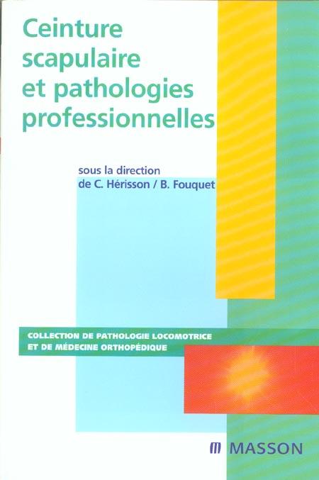 Ceinture Scapulaire Et Pathologies Professionnelles