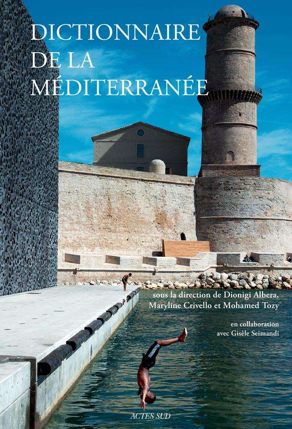 Dictionnaire De La Mediterranee