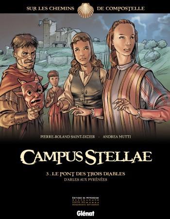 campus stellae, sur les chemins de Compostelle t.3 ; le pont des trois diables