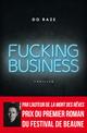 Fucking Business  - Do raze