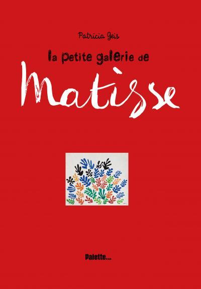 La petite galerie de Matisse