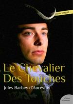Vente Livre Numérique : Le Chevalier Des Touches  - Jules Barbey d'Aurevilly