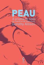 Couverture de Peau - A Propos De Sexe, De Classe Et De Litterature