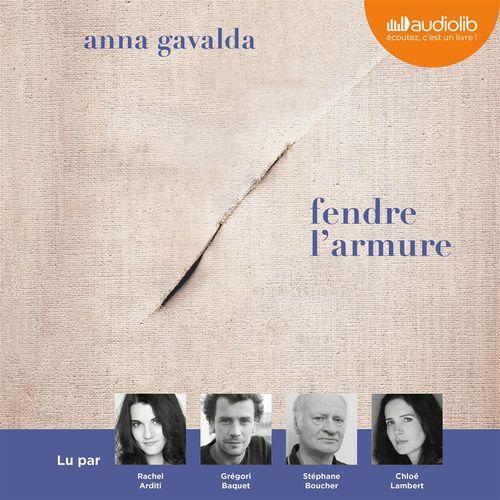 Fendre l'armure  - Anna Gavalda