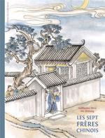 Couverture de Les Sept Freres Chinois
