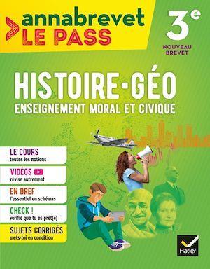 annabrevet le pass ; histoire-géographie EMC ; 3e (édition 2018)