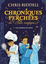 Vente Livre Numérique : Chroniques perchées du Bois magique , Tome 01  - Chris Riddell