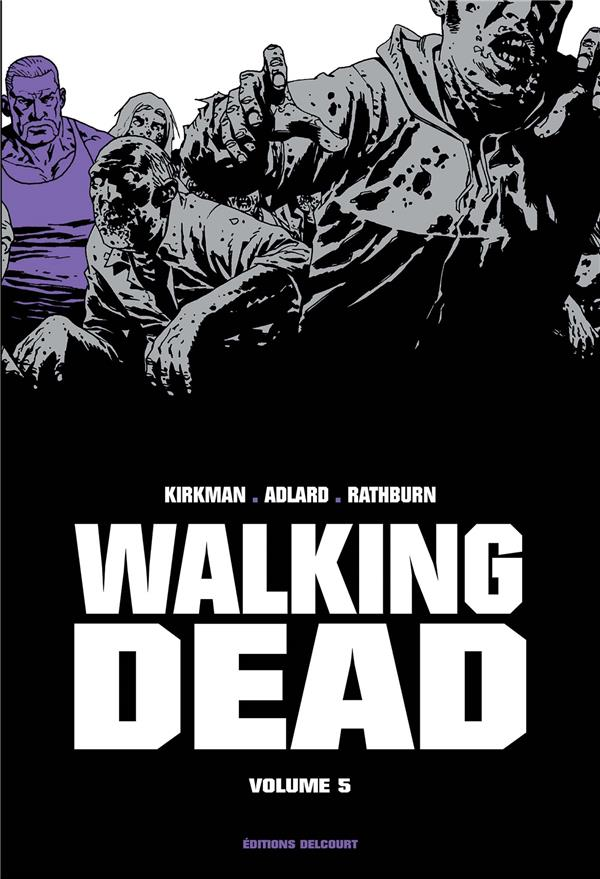 WALKING DEAD  -  INTEGRALE VOL.5  -  T.9 ET T.10 Kirkman Robert