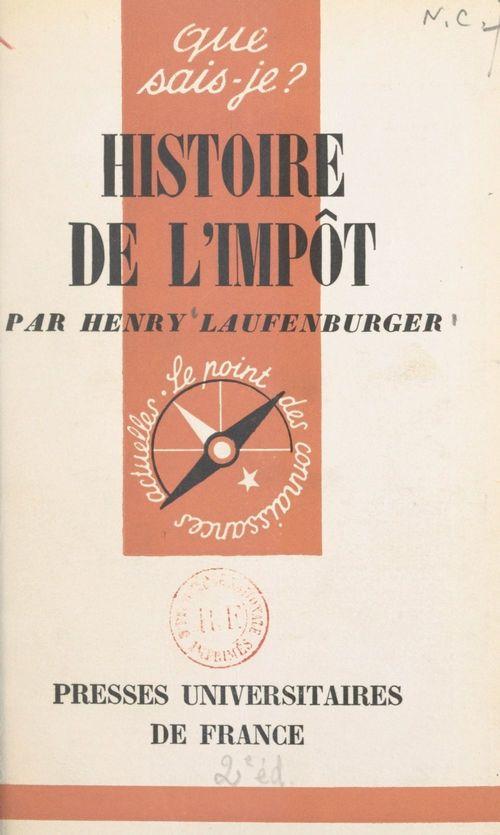 Histoire de l'impôt  - Henry Laufenburger