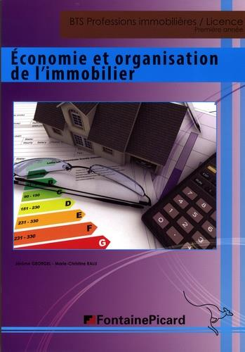 économie et organisation de l'immobilier ; BTS professions immobilières ; licence ; 1re année