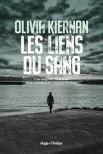 Les liens du sang  - Olivia Kiernan