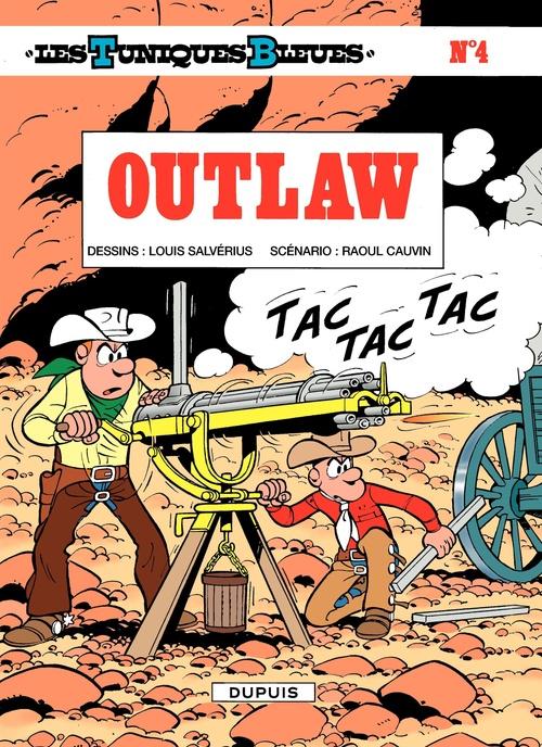 Les Tuniques Bleues T.4 ; outlaw