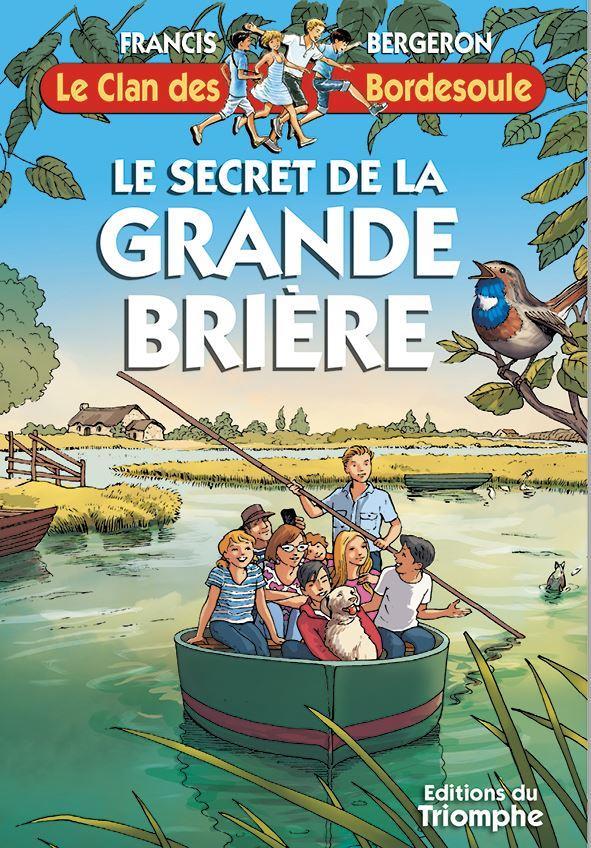 Le clan des Bordesoule t.36 ; le secret de la grande brière
