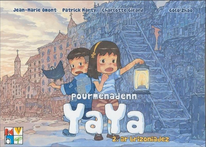 Pourmenadenn Yaya t.2 ; an brizoniadez