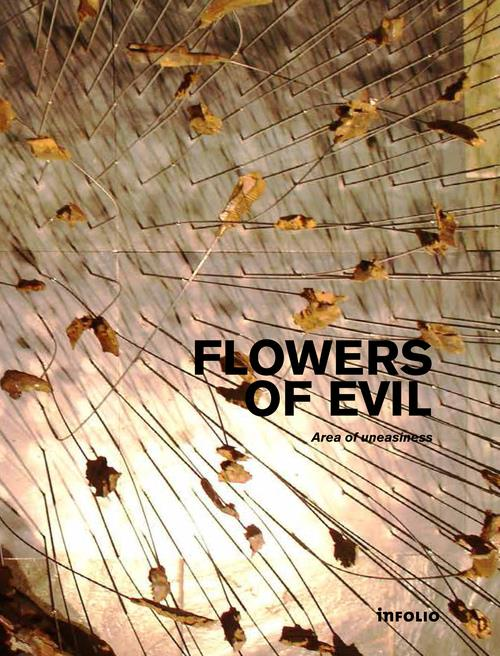 Flowers of evil ; area of uneasiness
