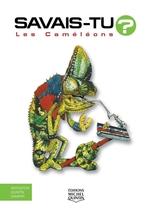 Vente Livre Numérique : Savais-tu? - En couleurs 18 - Les Caméléons  - Alain M. Bergeron - Sampar - Michel Quintin