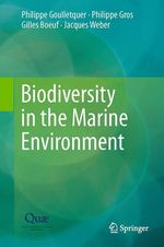 Biodiversity in the Marine Environment  - Jacques WEBER - Philippe Gros - Philippe Goulletquer - Gilles Boeuf