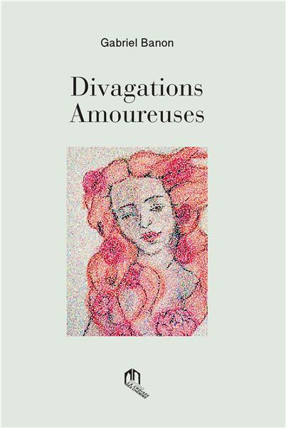 Divagations amoureuses