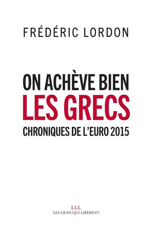 On achève bien les Grecs ; chroniques de l'Euro 2015