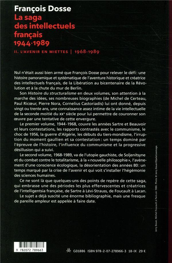 La saga des intellectuels français 1944-1989 t.2 ; l'avenir en miettes (1968-1989)