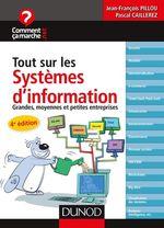 Vente Livre Numérique : Tout sur les systèmes d'information - 4e éd.  - Jean-François Pillou - Pascal Caillerez