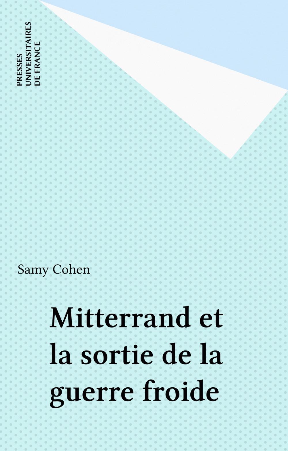 Mitterrand et la sortie de la guerre froide