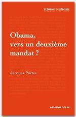 Obama, vers un deuxième mandat ?