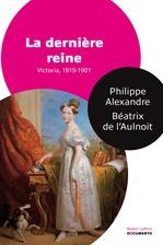 Vente EBooks : La Dernière reine  - Béatrix de l'Aulnoit