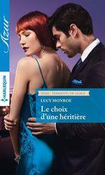 Vente EBooks : Le choix d'une héritière  - Lucy Monroe