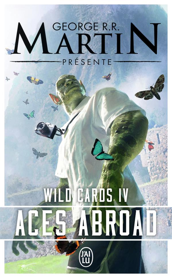Wild cards T.4 ; aces abroad