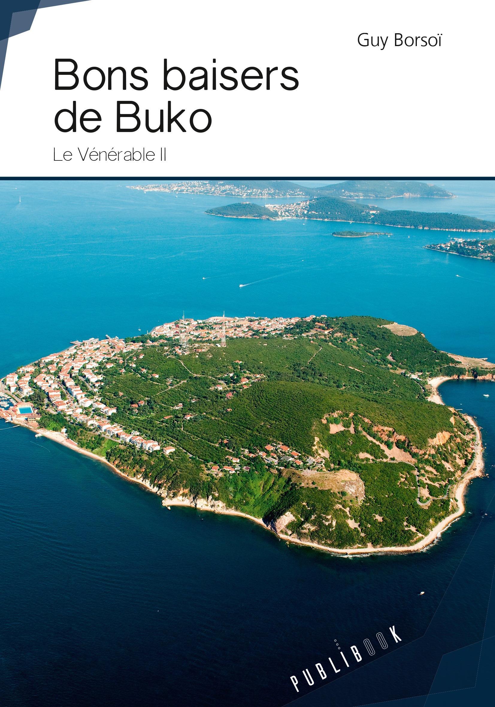 Bons baisers de Buko  - Guy Borsoï