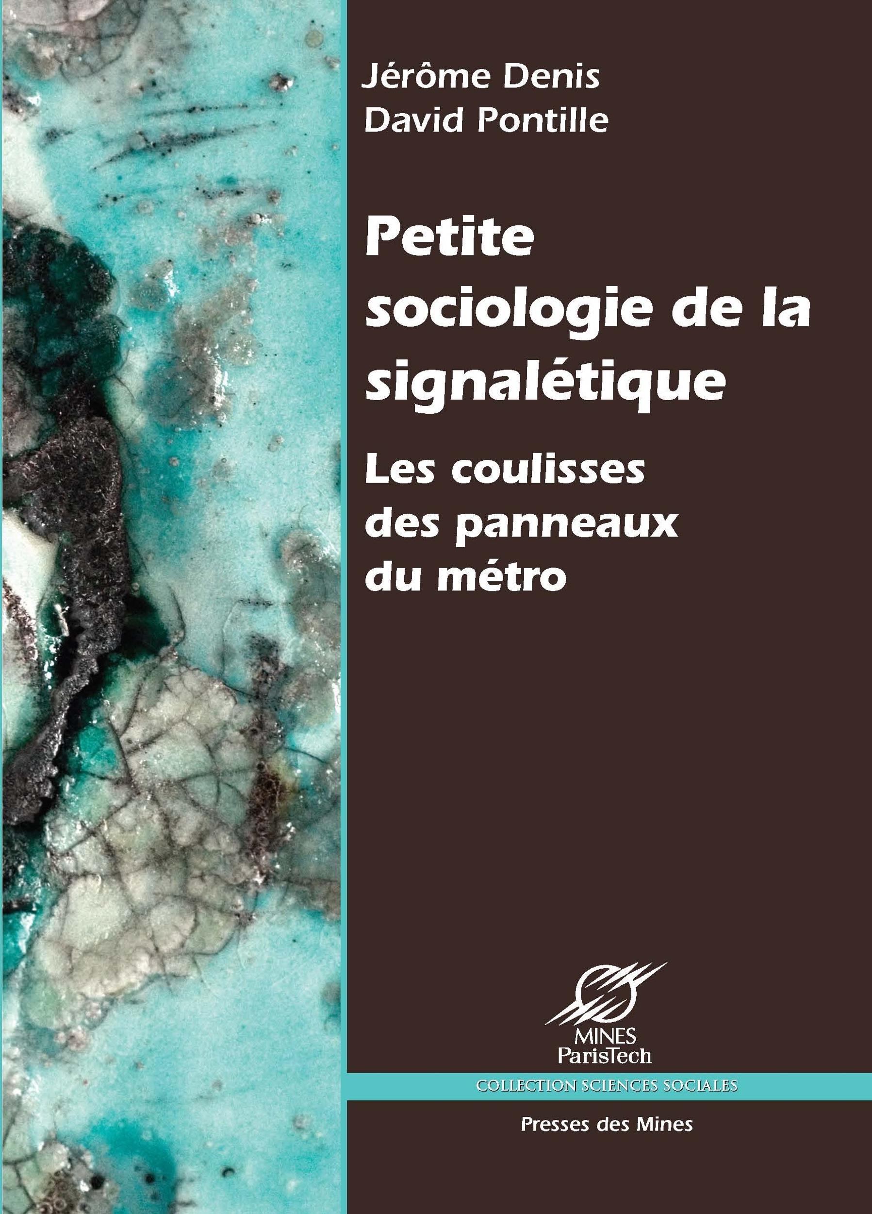 Petite sociologie de la signalétique ; les coulisses des panneaux du métro