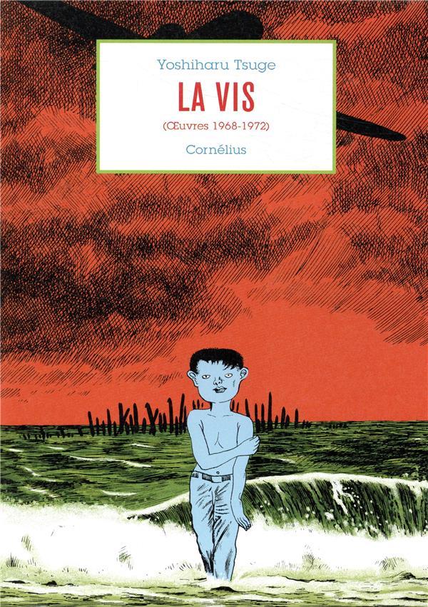 La vis ; (oeuvres 1968-1972)