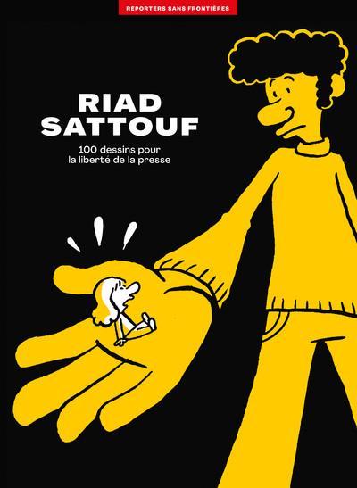 L'album RSF pour la liberté de la presse ; Riad Sattouf