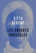 Vente Livre Numérique : Les enfants invisibles  - Gitta Sereny