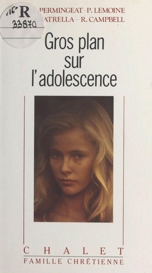 Gros plan sur l'adolescence