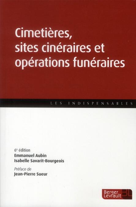 Cimetières et opérations funéraires (6e édition)