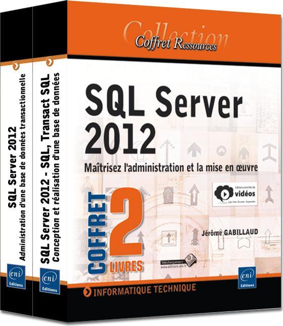 Sql server 2012 ; coffret de 2 livres ; maîtrisez l'administration et la mise en oeuvre