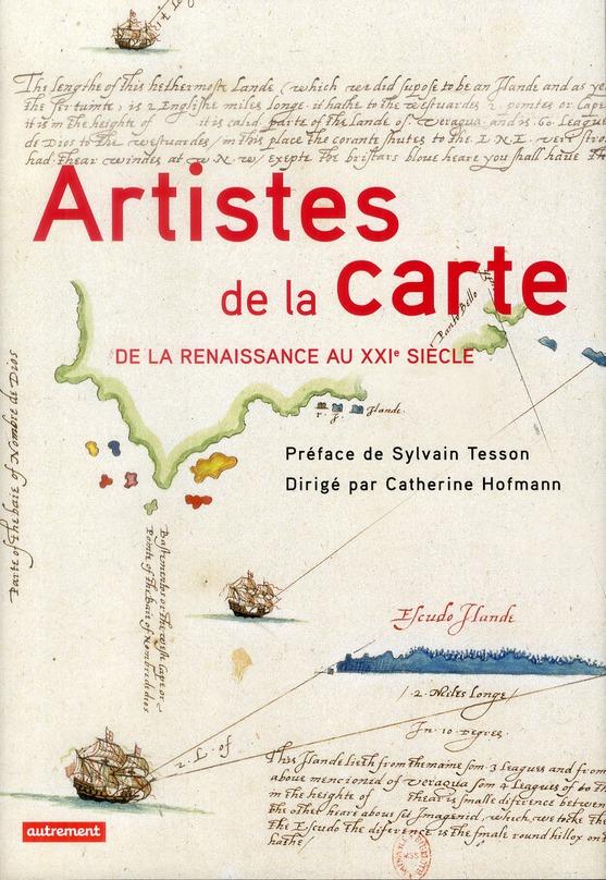 Artistes de la carte ; de la Rennaissance au XXI siècle