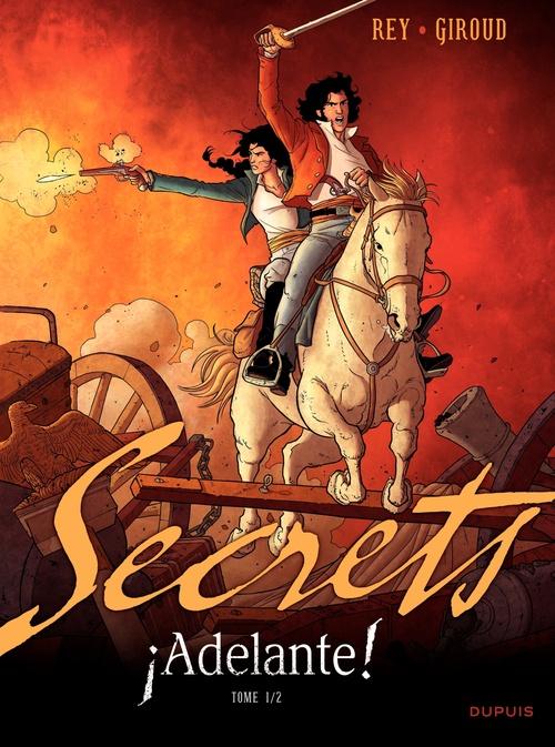 Secrets ; adelante ! t.1