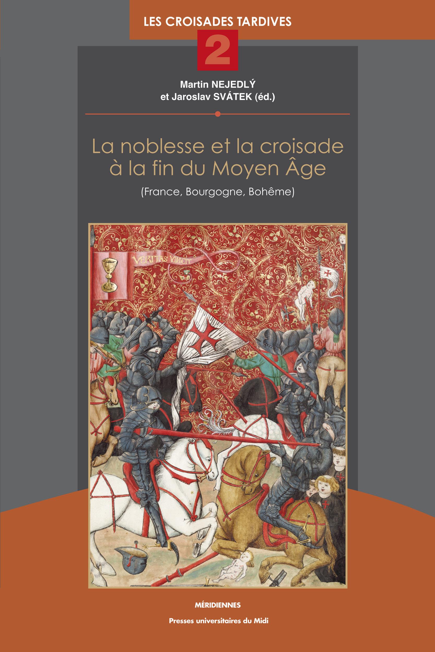 Noblesse et la croisade a la fin du moyen age