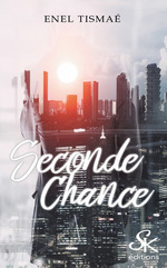 Seconde Chance  - Tismae Enel