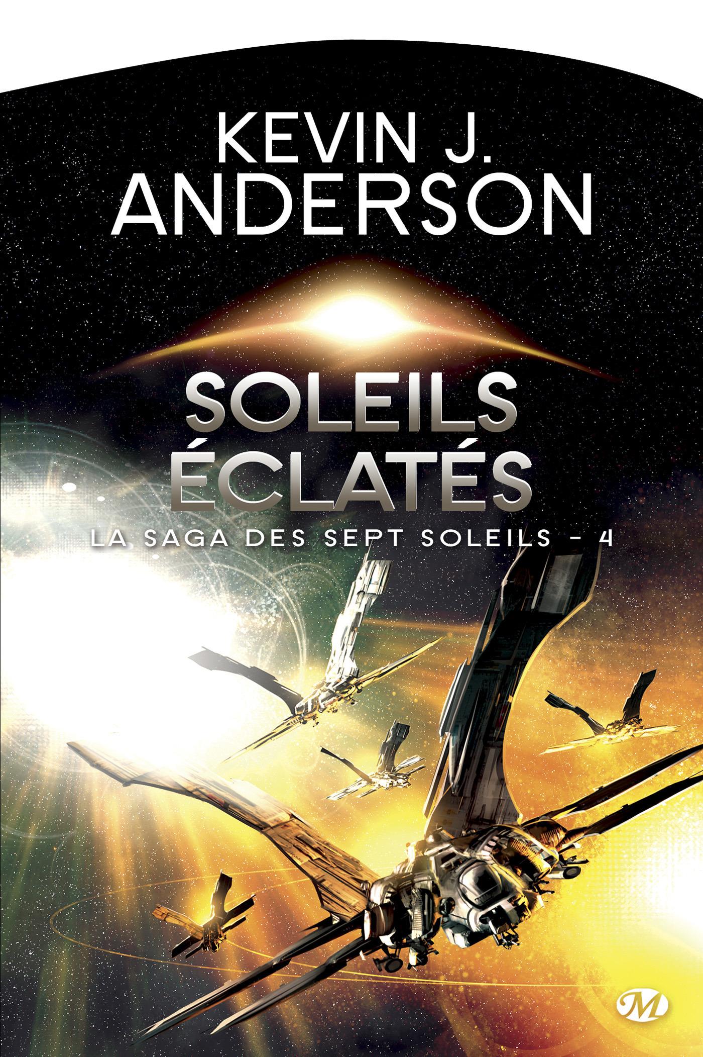 La saga des sept soleils T.4 ; soleils éclatés