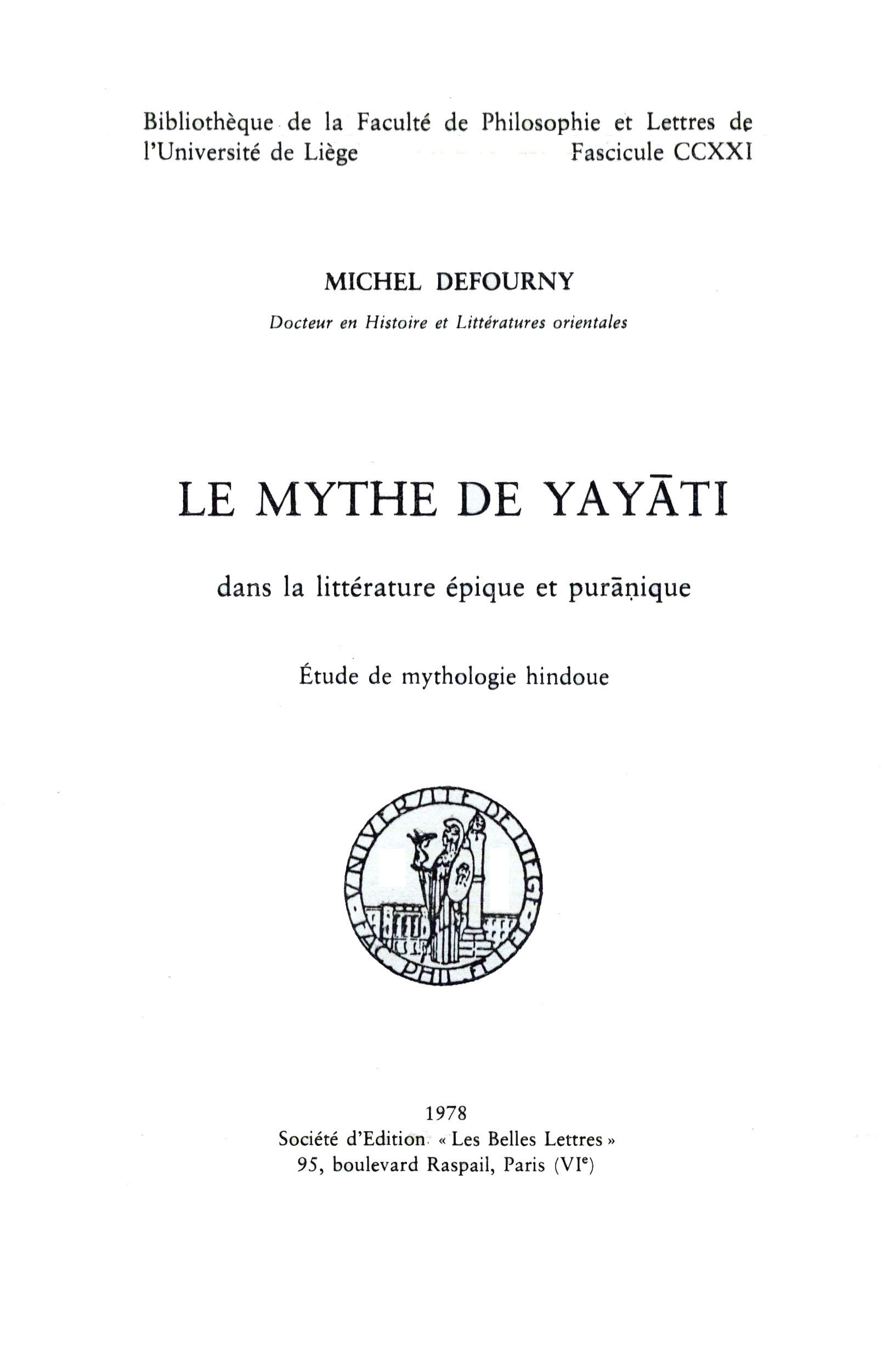 Le mythe de yayati dans la litterature epique et puranique : etude de mythologie hindoue