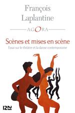 Vente Livre Numérique : Scènes et mises en scène : essai sur le théâtre et la danse contemporaine  - François LAPLANTINE