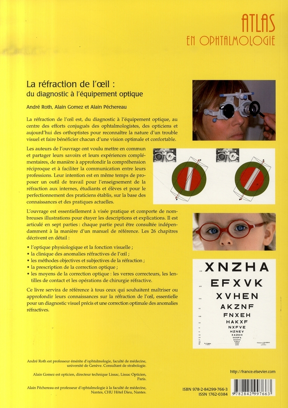 la réfraction de l'oeil ; du diagnostic à l'équipement optique